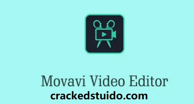 Movavi Video Editor 21.3.0 Crack 2021 + Activation Key Download